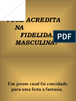 VOCÊACREDITANAFIDELIDADE MASCULINA