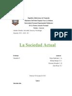 Hombre Sociedad Ciencia y Tecnología - La Sociedad actual