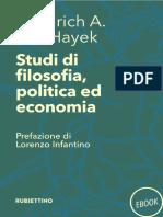 Friedrich a. Von Hayek - Studi Di Filosofia, Politica Ed Economia