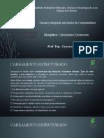 Caracterização Das Distorções, Parâmetros Elétricos, Tipos de Cabos Metálicos e as Normas - Cabeamento Estruturado