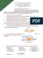 Lista de Exercícios Prova 1 - Tecnologia da Soldagem I