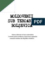 Moldovenii sub teroarea bolşevică
