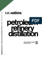 2520.Petroleum Refinery Distillation by Robert N. Watkins