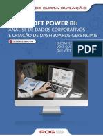 Microsoft Power Bi – Análise de Dados ... Dashboards Gerenciais. 32 Horas