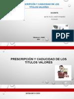 CADUCIDAD Y PRESCRIPCION DE LOS TITULOS VALORES - ACTUAL