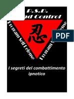 i Segreti Del Combattimento Ipnotico