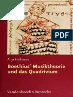 Boethius Musiktheorie Und Das Quadrivium Eine Einführung in Den Neuplatonischen Hintergrund Von de Institutione Musica by Anja Heilmann