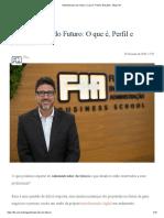 Administrador do Futuro_ O que é, Perfil e Desafios