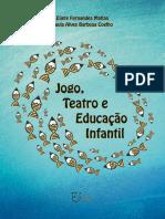 Eliete Matias - Jogo e Teatro Na Educação Infantil