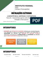 Tema 05 - Características Gerais sobre Dispositivos de Proteção e Interruptores