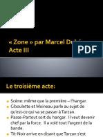 Zone - Acte III (Analyse et Présentation)