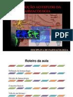 AULA 1 - INTRODUÇÃO À FARMACOLOGIA.