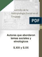 Desarrollo de La Antropología Social en El Uruguay