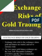 3 Exchange Risks of Gold Trading