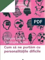 Francois Lelord - CUM SA NE PURTAM CU PERSONALITATILE DIFICILE