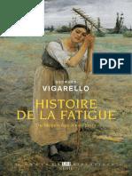 Histoire de La Fatigue