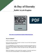 Rabbi Aryeh Kaplan - Sabbath Day of Eternity