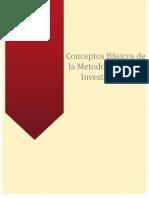 CONCEPTOS BASICOS DE LA METODOLOGIA DE LA INVESTIGACION