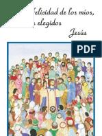 Por la felicidad de los Mios Mis elegidos -Jesus  - Leandre Lachance volumen 1