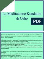 Meditazione Kundalini Osho SLIDE