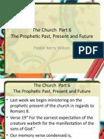 The Church Part 6