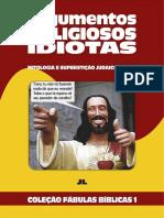 Coleção Fábulas Bíblicas Volume 1 - Argumentos Religiosos Idiotas