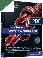 (Galileo Computing) Mario Heiderich - Sichere Webanwendungen _ Das Praxishandbuch _ [Web 2.0-Sicherheit, Sichere PHP-, JavaScript- Und Flash-Anwendungen, XSS, CSRF, Remote Code Execution, SQL Injectio