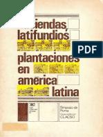 Haciendas, latifundios y plantaciones en América Latina by Enrique Florescano (z-lib.org)