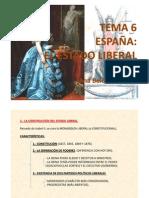 TEMA 6 ESPAÑA, EL ESTADO LIBERAL