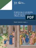 Portugal e a Europa nos Séculos XV e XVI- Olhares Relações Identidade(s)- Paulo Catarino Lopes