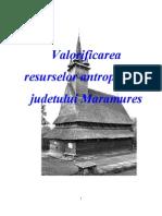 Valorificarea Resurselor Antropice ale Judetului Maramures