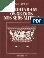 Acreditaram os Gregos nos Seus Mitos by Paul Veyne (z-lib.org)
