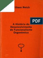 REICH, Wilhelm - A História do Funcionalismo do Desenvolvimento Economico (1990-1996)