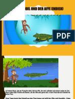 Das Krokodil und der Affe (Indien)_Präsens
