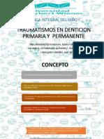 TRAUMATISMOS_EN_DENTICION_PRIMARIA_Y__PERMANENTE