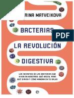 MATVEIKOVA - Bacterias, la revolucion digestiva