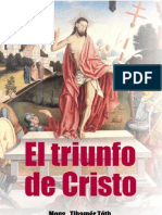 Monseñor Tihmer Toth - El triunfo de Cristo