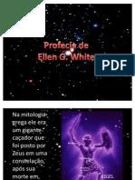 Constelação de órion e prof. d Ellen G. White