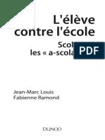 Lélève Contre Lécole Scolariser Les « a-scolaires » by Jean-Marc Louis Fabienne Ramond (Z-lib.org)