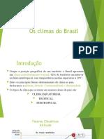 Os climas ea vegetação do Brasil