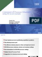 Processor Virtualization using AIX