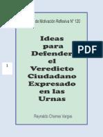 IDEAS PARA DEFENDER EL VEREDICTO CIUDADANO EXPRESADO EN LAS ÁNFORAS