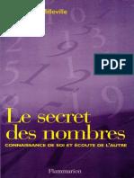 Le Secret Des Nombres Connaissance de Soi Et Écoute de l'Autre by Claude de Milleville (Z-lib.org)
