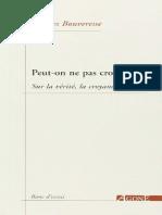 Jacques Bouveresse - Peut-On Ne Pas Croire _ _ Sur La Vérité, La Croyance & La Foi-Agone (2007)