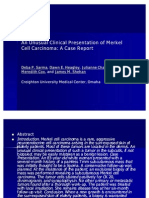 An Unusual Clinical Presentation of Merkel Cell Carcinoma
