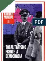 ASÍ FUE LA SEGUNDA GUERRA MUNDIAL #2 - Totalitarismo frente a Democracia