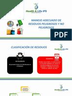 Manejo Adecuado de Residuos Peligrosos y No Peligrosos.