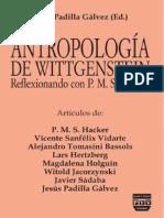 Hacker, P. M. S -  - Antropologa de Wittgenstein reflexionando con