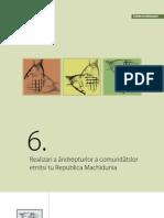Realizari a ândrepturlor a comunitătslor etnitsi tu Republica Machidunia(limba armânească)