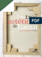 (Varios) Las Tres Estéticas de Lacan. Psicoanálisis y Arte